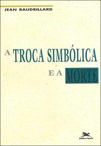 A_TROCA_SIMBOLICA_E_A_MORTE